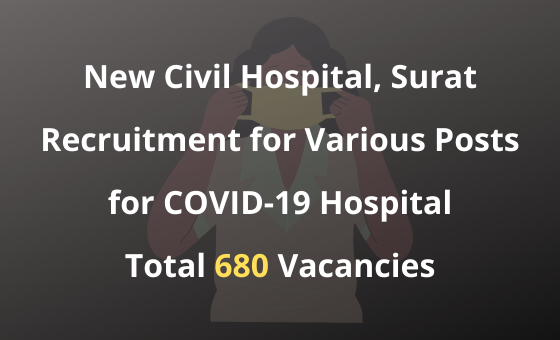Surat Recruitment for Various Posts for COVID-19 Hospital