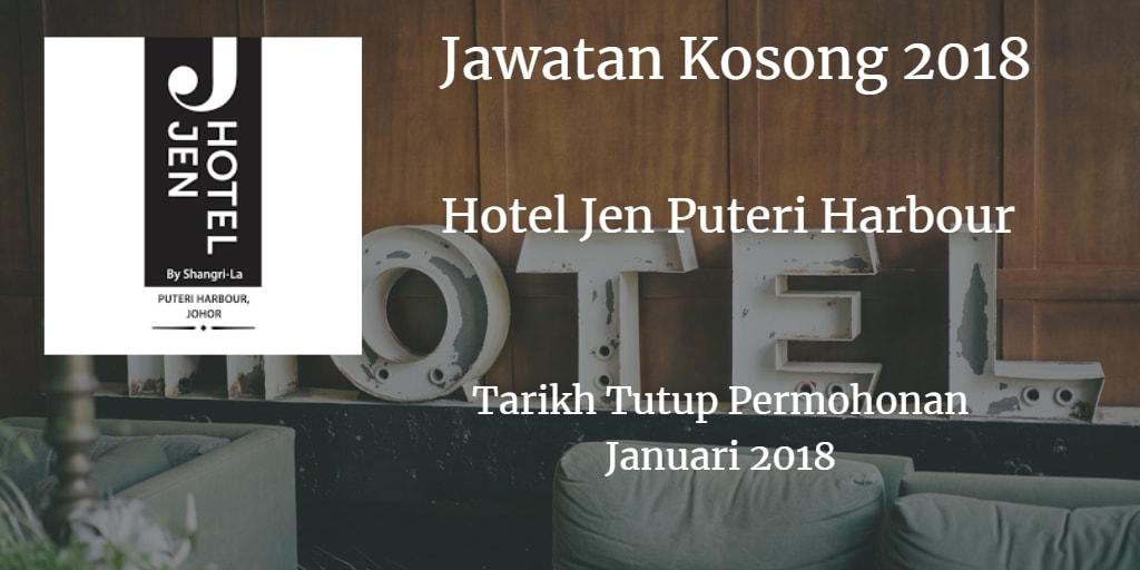 Jawatan Kosong Hotel Jen Puteri Harbour Januari 2018