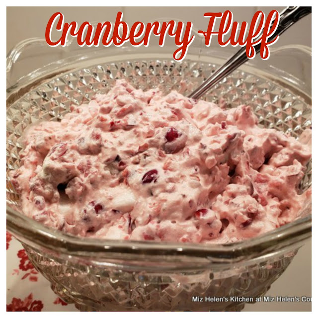 Cranberry Fluff at Miz Helen's Country Cottage