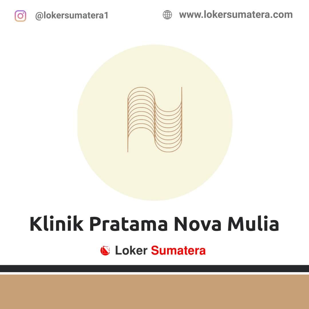 Lowongan Kerja Pekanbaru: Klinik Pratama Nova Mulia April 2021