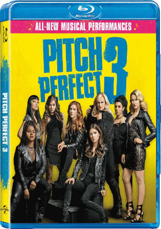 Pitch Perfect 3 2017 BluRay 850MB English 720p ESub Watch Online Full Movie Download bolly4u