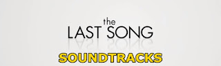 the last song soundtracks-son sarki muzikleri