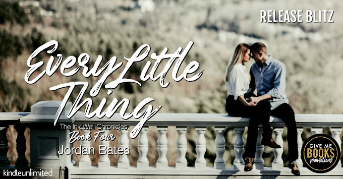 RELEASE BLITZ PACKET - Every Little Thing by Jordan Bates