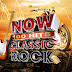 VA - NOW 100 Hits Classic Rock (2019) [6CDs] [Ministry of Sound][MEGA][320Kbps]