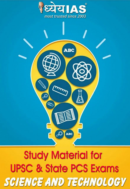 Dhyeya IAS Science and Technology : For All Competitive Exams PDF Book