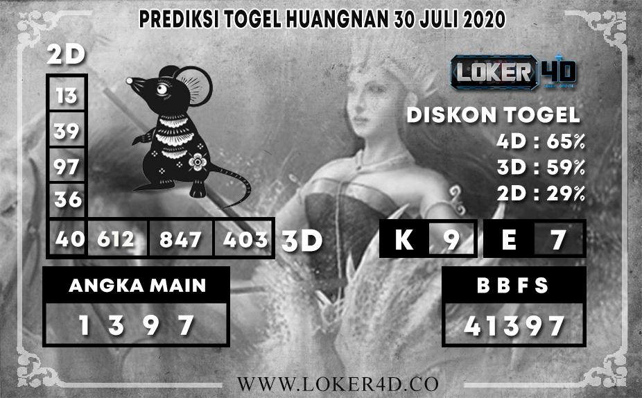 PREDIKSI TOGEL LOKER4D HUANGNAN 30 JULI 2020
