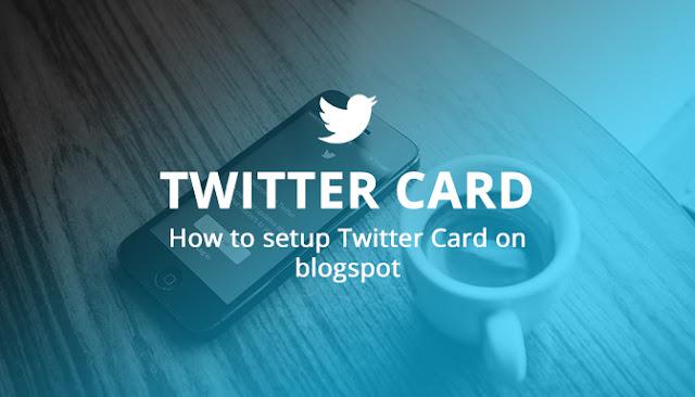Cara Memasang Meta Tag Twitter Card di Blogger