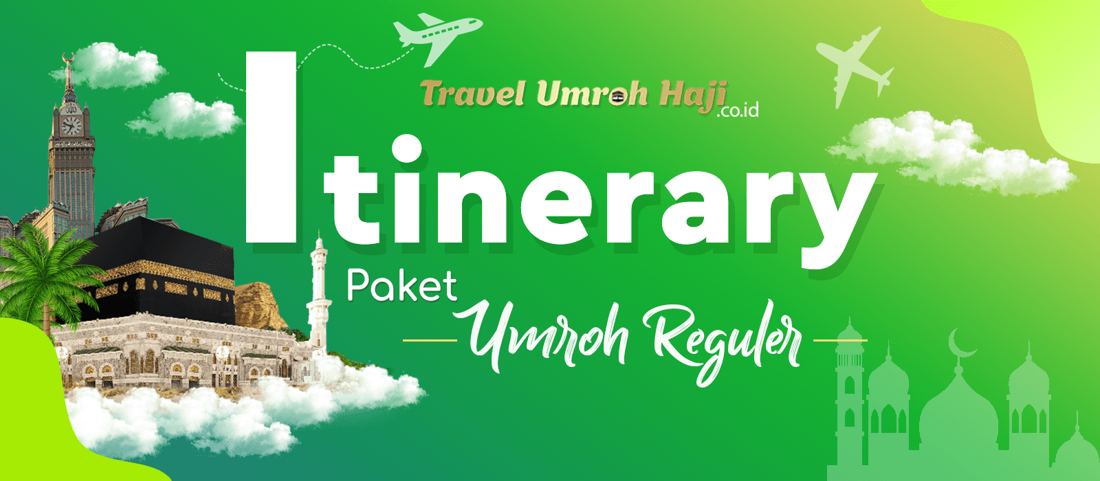 Program Itinerary Umroh 9 Hari
