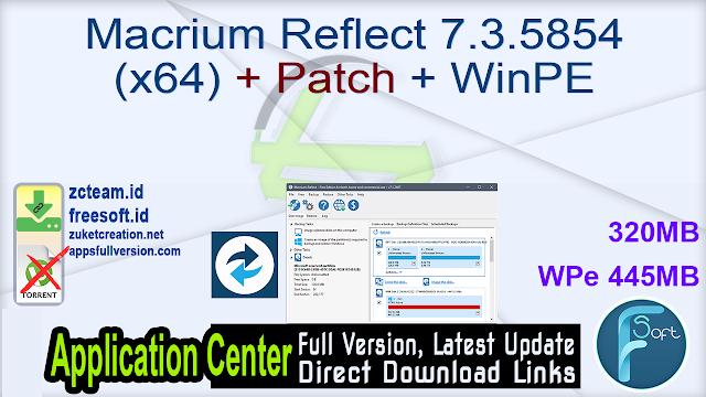 Macrium Reflect 7.3.5854 (x64) + Patch + WinPE_ ZcTeam.id