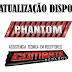 Phantom Ultra 4 Nova atualização 05/08/18