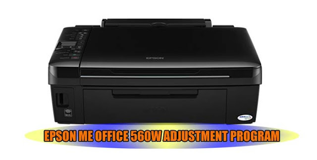 EPSON ME OFFICE 560W PRINTER ADJUSTMENT PROGRAM