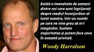 Citatul zilei: 23 iulie - Woody Harrelson