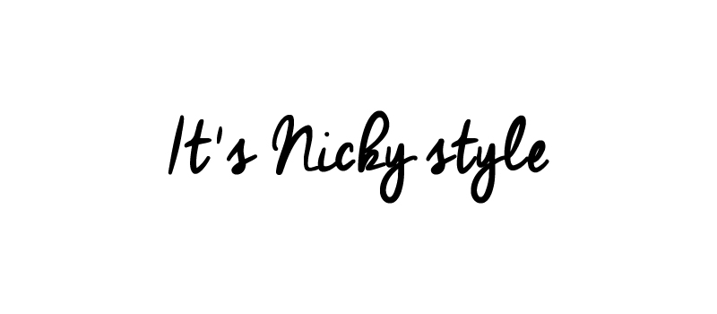 It's Nicky style