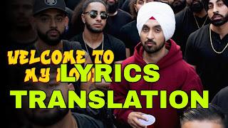 Welcome To My Hood Lyrics Meaning/Translation in Hindi – Diljit Dosanjh