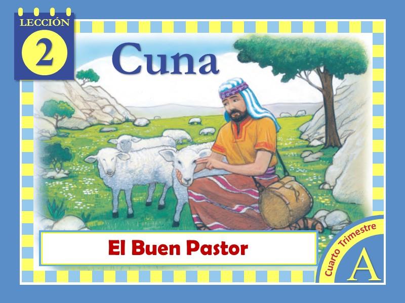 Cuna   Lección 2: El Buen Pastor   4to Trimestre 2020   Año A