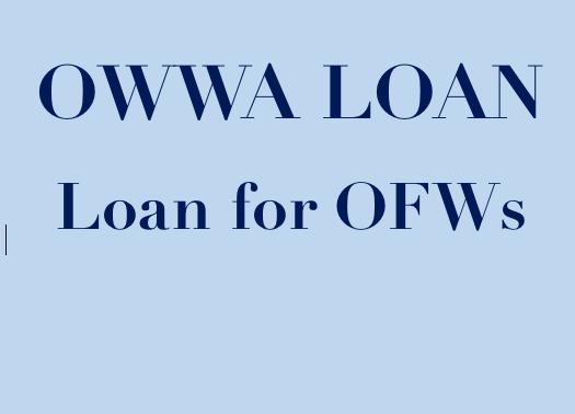 OWWA Loan - OFW - Overseseas Filipino Workers