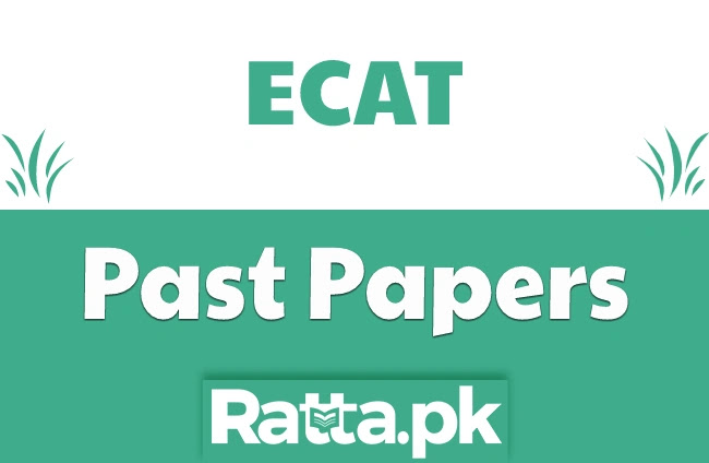 ECAT Past Papers pdf Download 2021