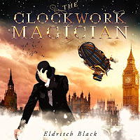 The Clockwork Magician audiobook cover, a steamship floats above victorian London as a man in a top hat hides is face.