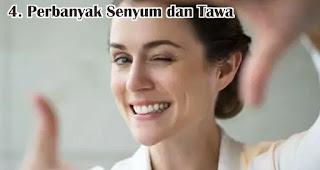 Perbanyak Senyum dan Tawa merupakan salah satu cara mudah menyegarkan pikiran tanpa liburan