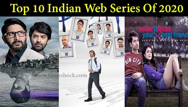 Top 10 Indian Web Series Of 2020 That You Must Watch