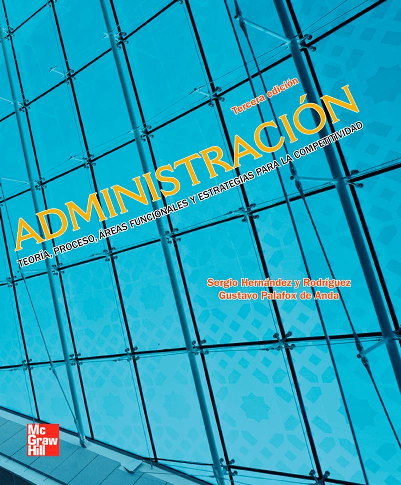 Administración, 3ra Edición – Sergio Hernández y Rodríguez