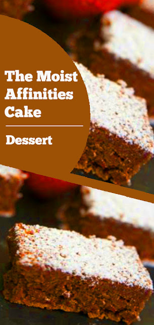 The Moist Affinities Cake #moist #affinities #cake #moistcake #dessert