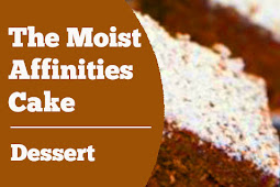 The Moist Affinities Cake