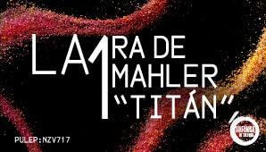 CONCIERTO LA 1RA DE MAHLER TITÁN