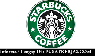 Lowongan Kerja Starbucks Corporation SMA SMK D3 S1 Maret 2020