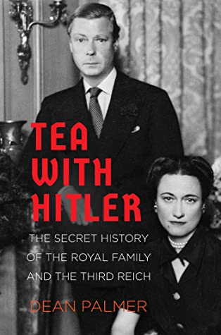 books Edward VIII Nazi treason history spy sympathizer collaborator Britain