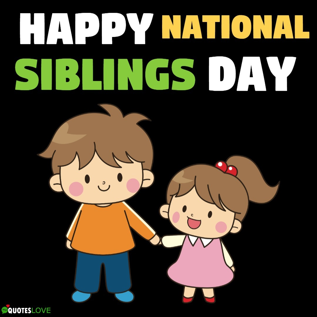 National Siblings Day Images, Photos, Pictures, Wallpaper