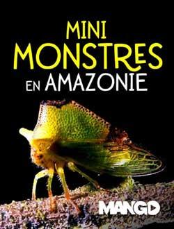 Mini Monsters of Amazonia (2009)