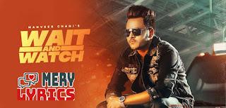 Wait And Watch Lyrics By Manveer Chani