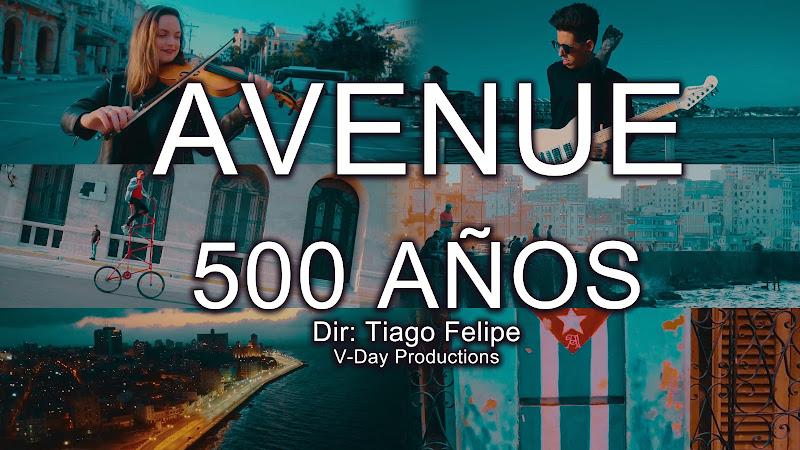 Avenue - ¨500 Años¨ (Homenaje a La Habana) - Videoclip - Director: Tiago Felipe (V-Day Productions). Portal Del Vídeo Clip Cubano