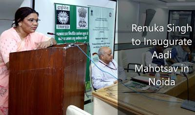 Renuka Singh to Inaugurate Aadi Mahotsav in Noida