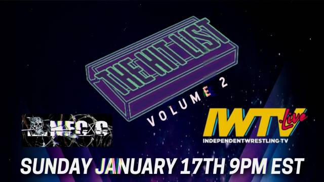 Indie Wrestling Wire: Wrestle Lab presents The Hitlist Volume #2 preview.