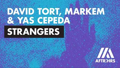 David Tort, Markem & Yas Cepeda - Strangers (#RadioEdit) ft. Ella Loponte