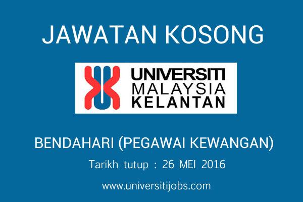 Jawatan kosong Universiti Malaysia Kelantan 26 Mei 2016