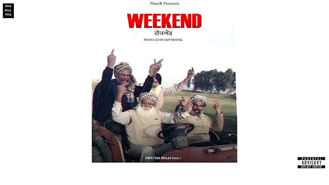 mp song weekend nseeb lyrics latest punjabi song