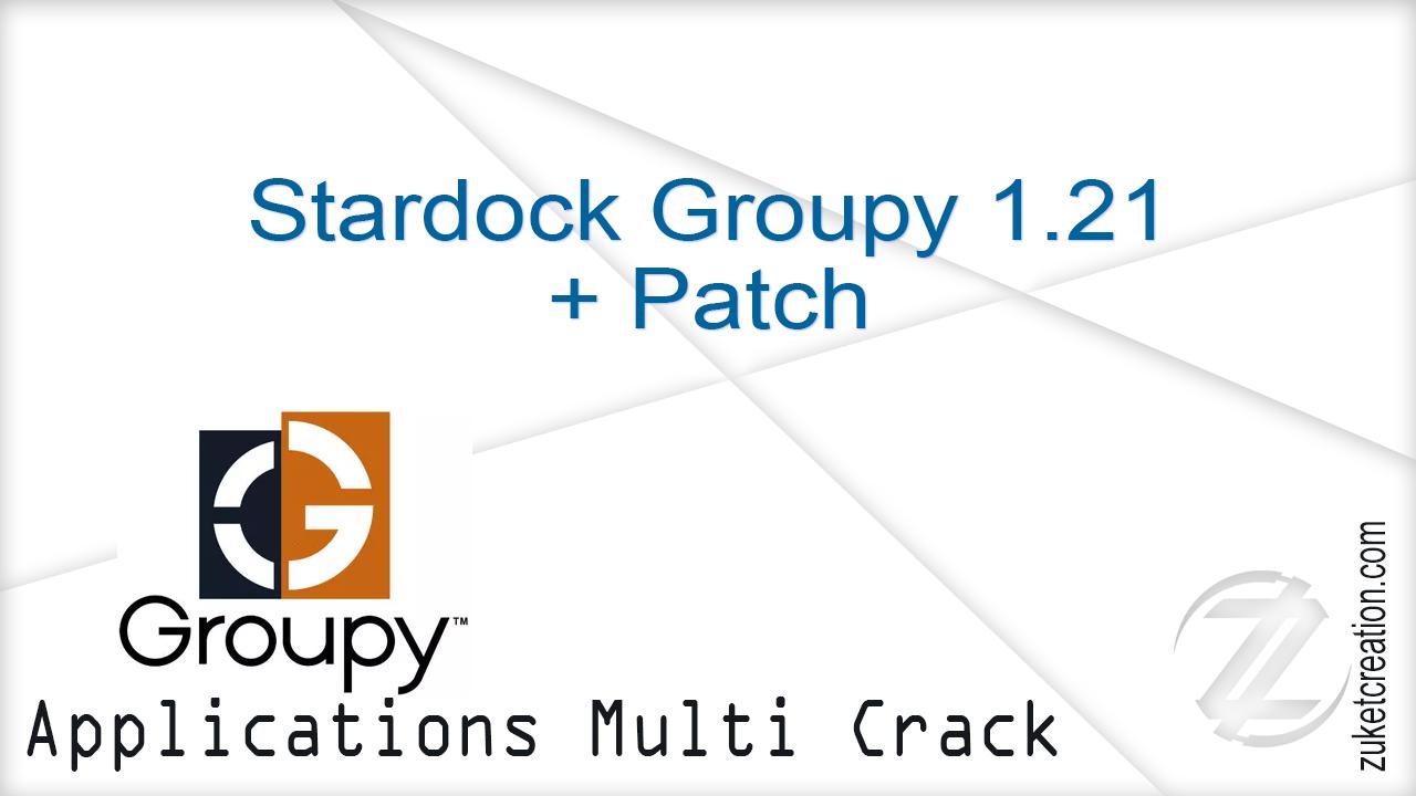 Keygen Crack Patch: Stardock Groupy 1 21 + Patch | 23 MB