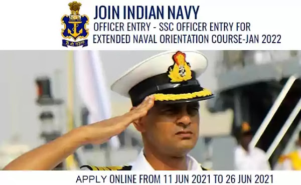 Indian Navy SSC Officer for Extended Naval Orientation Course January 2022