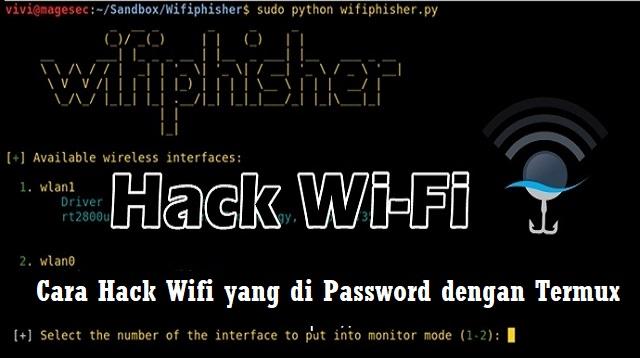 Cara Hack Wifi yang di Password dengan Termux