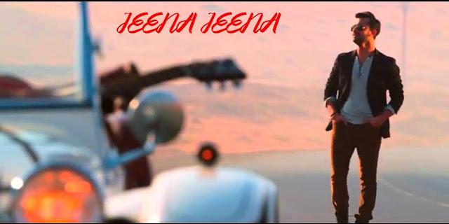 lyrics of jeena jeena