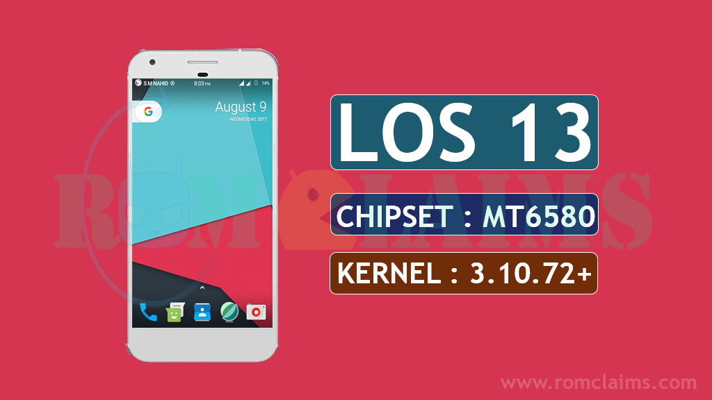 [MT6580] [6.0.1] Lineage OS 13 MM Rom For MT6580 || Kernel 3.10.72+ LP