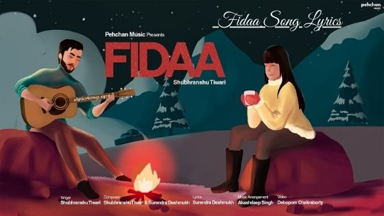 FIDAA LYRICS - Shubhranshu Tiwari | Love Song | Lyrics4songs.xyz