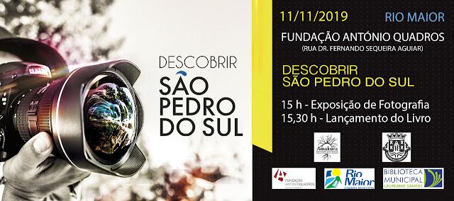 «Descobrir SÃO PEDRO DO SUL 2019»na Fundação António Quadros, 11/11