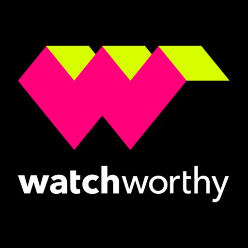 Watchworthy