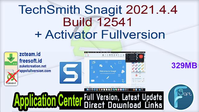 TechSmith Snagit 2021.4.4 Build 12541 + Activator Fullversion