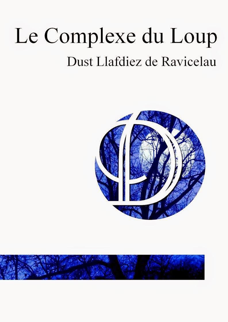 http://lesreinesdelanuit.blogspot.fr/2015/01/le-complexe-du-loup-de-dust-llafdiez.html