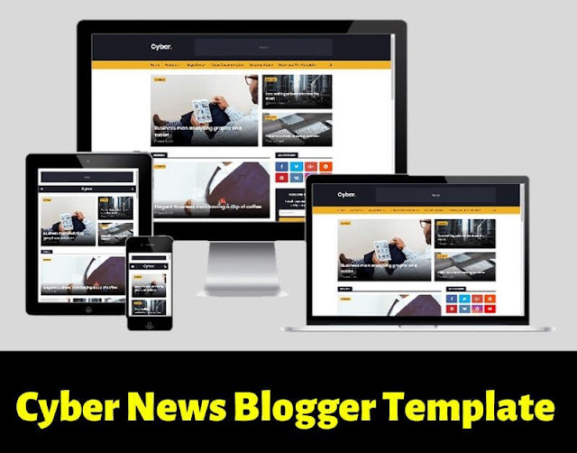 cyber news blogger template, best blogger theme for google adsense approval